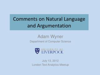 Comments on Natural Language and Argumentation