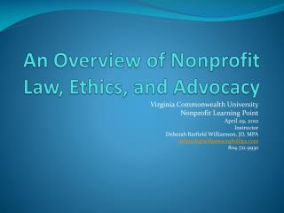 An Overview of Nonprofit Law, Ethics, and Advocacy