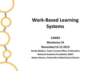 Work-Based Learning Systems