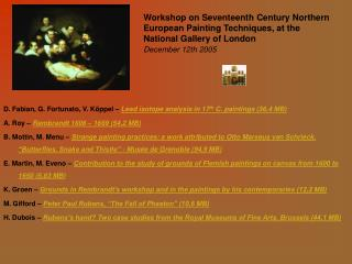 Workshop on Seventeenth Century Northern European Painting Techniques, at the National Gallery of London  December 12th