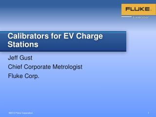 Calibrators for EV Charge Stations