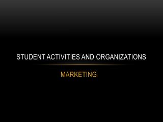 Student activities and organizations
