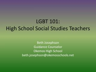 LGBT 101:   High School Social Studies Teachers