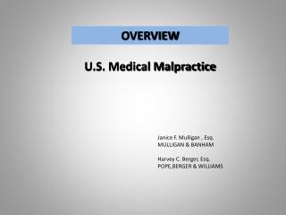 OVERVIEW U.S. Medical Malpractice