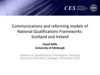 Communications and reforming models of National Qualifications Frameworks:  Scotland and Ireland