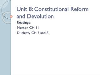 Unit 8: Constitutional Reform and Devolution