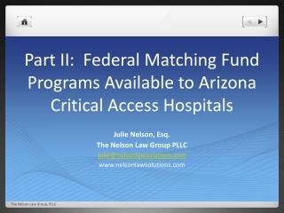 Part II:  Federal Matching Fund Programs Available to Arizona Critical Access Hospitals