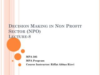 Decision Making in Non Profit Sector (NPO ) Lecture-8