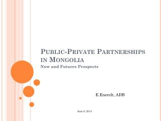 Public-Private Partnerships in Mongolia
