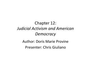 Chapter 12: Judicial Activism and American Democracy