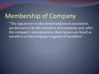 Membership of Company
