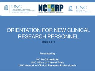 Orientation for New Clinical Research PERSONNEL Module 1