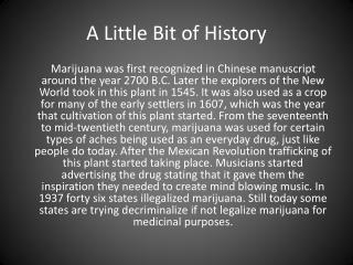 A Little B it of History