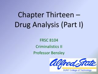 Chapter Thirteen –  Drug Analysis (Part I)