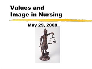 Values and  Image in Nursing