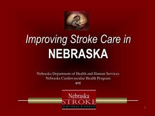 Improving Stroke Care in NEBRASKA