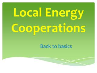 Local Energy Cooperations