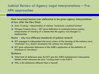 Judicial Review of Agency Legal Interpretations – Pre-APA approaches