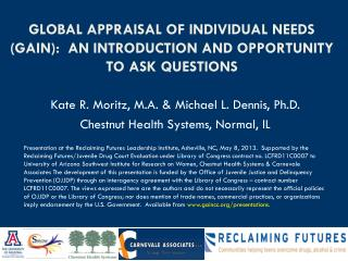 Global Appraisal of Individual Needs (GAIN):  An introduction and Opportunity to Ask Questions
