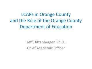 LCAPs in Orange County and the Role of the Orange County Department of Education