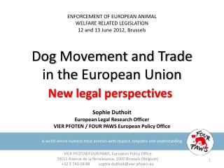 Dog  Movement  and Trade  in the  European  Union