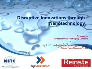 Disruptive Innovations through Nanotechnology