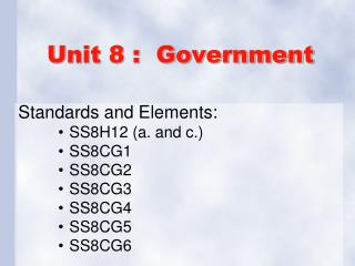Unit 8 :  Government
