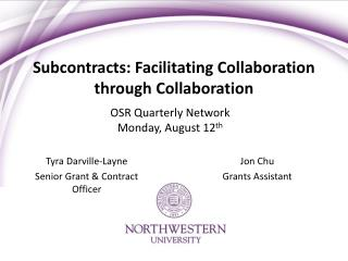 Subcontracts: Facilitating Collaboration through Collaboration