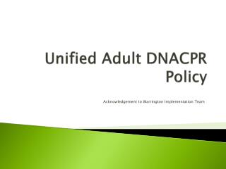 Unified Adult DNACPR Policy