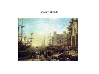 Seaport , IN, 1638