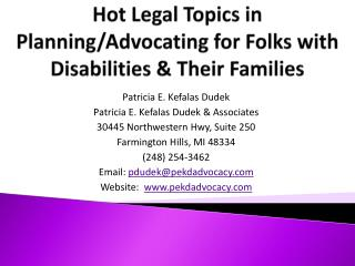 Hot Legal Topics in Planning/Advocating for Folks with Disabilities & Their Families