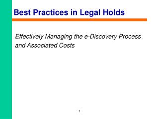 Best Practices in Legal Holds