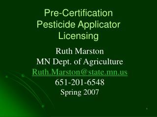 Pre-Certification Pesticide Applicator Licensing