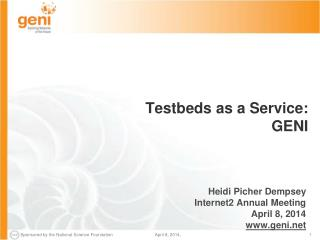 Testbeds as a Service:  GENI