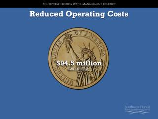 Reduced Operating Costs