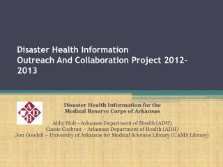 Disaster Health Information Outreach And Collaboration Project 2012-2013