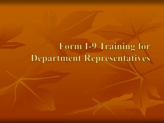 Form I-9 Training for Department Representatives