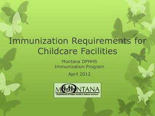 Immunization Requirements for Childcare Facilities