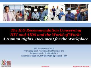 The ILO Recommendation Concerning HIV and AIDS and the World of Work: A Human Rights  Document  for the Workplace