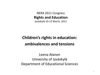 NERA 2011 Congress Rights and Education Jyväskylä 10-12 March, 2011
