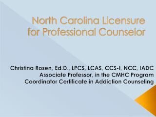North Carolina Licensure for Professional Counselor