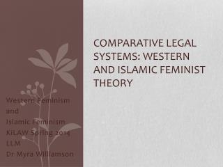Comparative Legal Systems: Western and Islamic Feminist theory