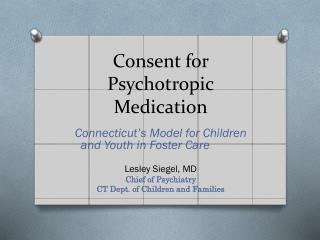 Consent for Psychotropic Medication