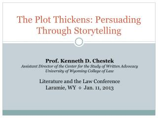 The Plot Thickens: Persuading Through Storytelling