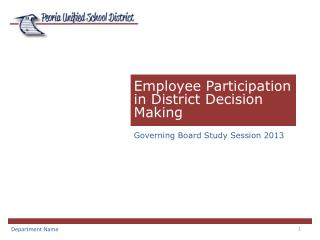 Employee Participation in District Decision Making