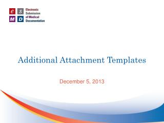 Additional Attachment Templates