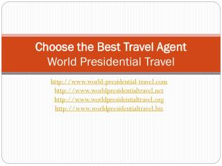 choose the best travel agent to make your trip worthwhile