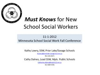 Must Knows  for New School Social Workers