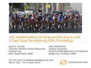 THE SIGNIFICANCE OF EVALUATION IN AI & LAW A Case Study Re-examining ICAIL Proceedings