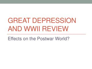 Great Depression and WWII Review